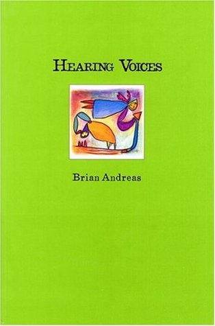 Hearing Voices by Brian Andreas