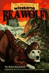 Be a Wolf! (Adventures of Wishbone, #1)