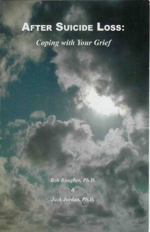 After Suicide Loss by Bob Baugher
