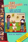 Abby and the Best Kid Ever (The Baby-Sitters Club, #116)
