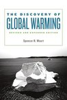 The Discovery of Global Warming: Revised and Expanded Edition (New Histories of Science, Technology, and Medicine)