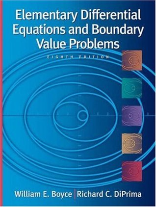 Elementary Differential Equations and Boundary Value Problems... by William E. Boyce