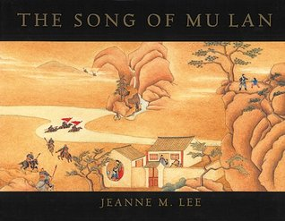 The Song of Mu Lan by Jeanne M. Lee