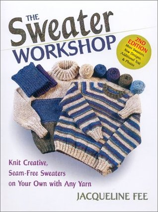 The Sweater Workshop by Jacqueline Fee