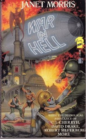 War in Hell by Janet E. Morris