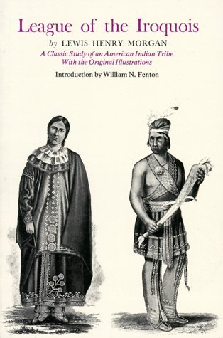League of the Iroquois by Lewis Henry Morgan
