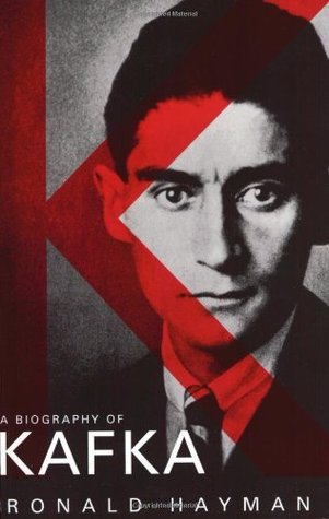 A Biography of Kafka by Ronald Hayman