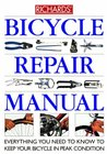 Bicycle Repair Manual: Everything You Need to Know to Keep Your Bicycle in Peak Condition