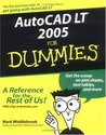 AutoCAD LT 2005 For Dummies (For Dummies (Computers))