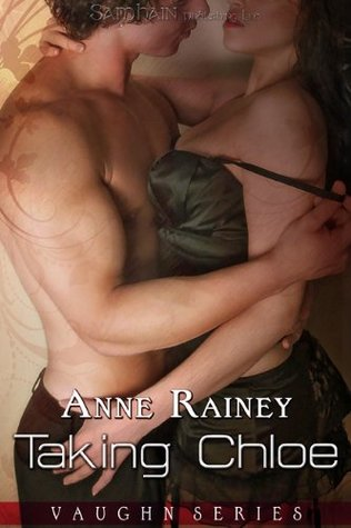 Taking Chloe by Anne Rainey