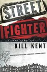 """Street Fighter: A Mystery (N.S. """"Shep"""" Ladderback and Andrea Cosicki Mysteries)"""