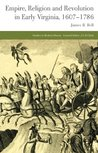 Empire, Religion and Revolution in Early Virginia, 1607-1786 (Studies in Modern History)
