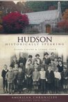Hudson (NH): Historically Speaking (American Chronicles)
