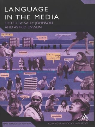 Language in the Media: Representations, Identities, Ideologies  by  Sally Johnson