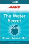 AARP The Water Secret: The Cellular Breakthrough to Look and Feel 10 Years Younger