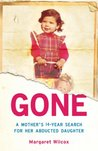 Gone: A Mother's Search for Her Abducted Daughter