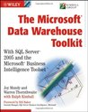 The MicrosoftData Warehouse Toolkit: With SQL Server2005 and the MicrosoftBusiness Intelligence Toolset