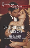 Once Pregnant, Twice Shy (Gage Brothers #3)