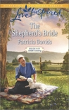 The Shepherd's Bride by Patricia Davids