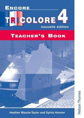 Encore Tricolore 4 Nouvelle Edition, Teacher's Book