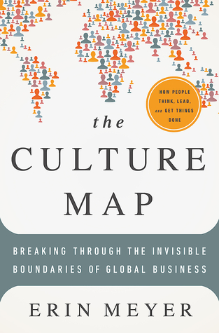 Culture Map: How to Navigate the Realities of Multi-Cultural Business