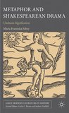 Metaphor and Shakespearean Drama: Unchaste Signification (Early Modern Literature in History)