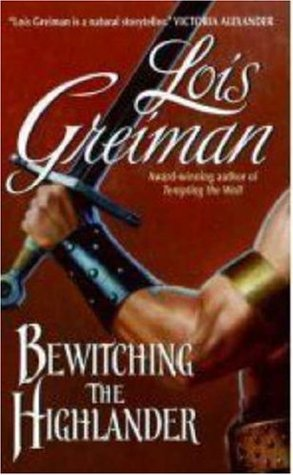 Bewitching The Highlander (Men Of The Mist #3) Lois Greiman