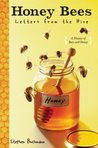 Honey Bees: Letters from the Hive