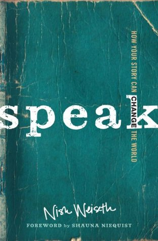 Speak: How Your Story Can Change the World