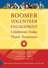 Boomer Volunteer Engagement: Collaborate Today, Thrive Tomorrow