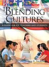Blending Cultures: A guide for ESL Teachers and students.