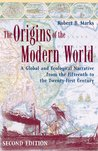 The Origins of the Modern World: Fate and Fortune in the Rise of the West