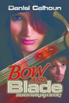 Bow and Blade [Demon War Series Book 1]