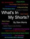 What's In My Shorts?