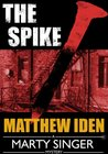 The Spike (Marty Singer #4)