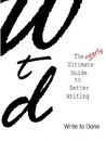The nearly Ultimate Guide to Better Writing