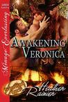 Awakening Veronica (Divine Creek Ranch #17)