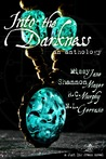 Into the Darkness: An Anthology