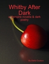 Whitby After Dark - Volume 1