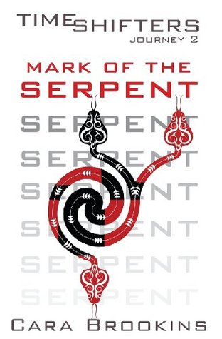 Mark of the Serpent by Cara Brookins