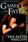 Games of Fate (Fate ~ Fire ~ Shifter ~ Dragon, #1)