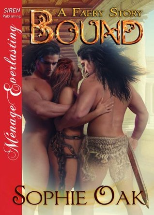 Download online Bound (A Faery Story #1) by Sophie Oak PDF