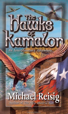 The Hawks of Kamalon by Michael Reisig