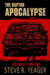 Red Asphalt (The Raptor Apocalypse, #2)