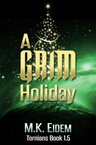 Free download A Grim Holiday (Tornians #1.5) MOBI