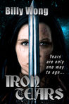 Iron Tears (Legend of the Iron Flower, #4)