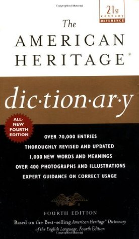 The American Heritage Dictionary by Houghton Mifflin Company