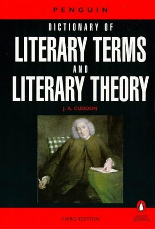 The Penguin Dictionary of Literary Terms and Literary Theory (Penguin Reference)