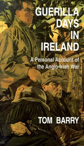 Guerilla Days in Ireland by Thomas Barry
