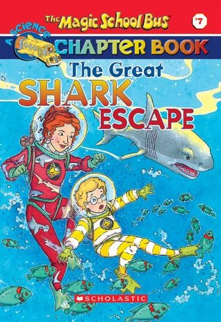 The Great Shark Escape (The Magic School Bus Chapter Book, #7)